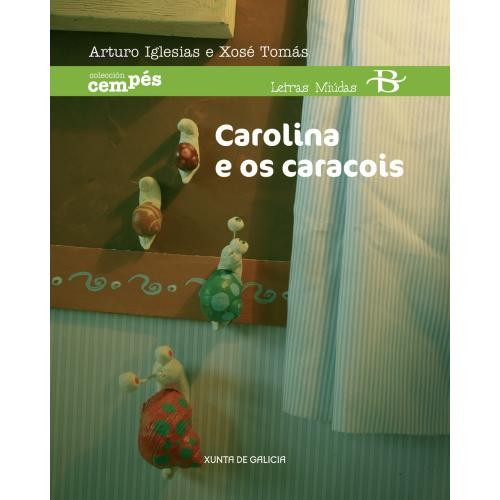 Carolina e os caracois