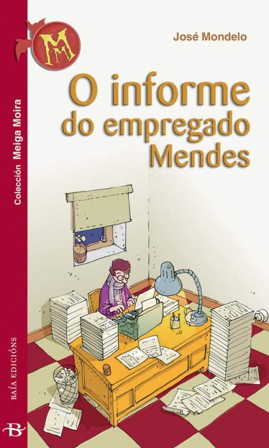 O informe do empregado Mendes