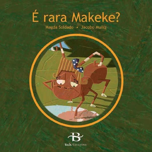 É rara Makeke?