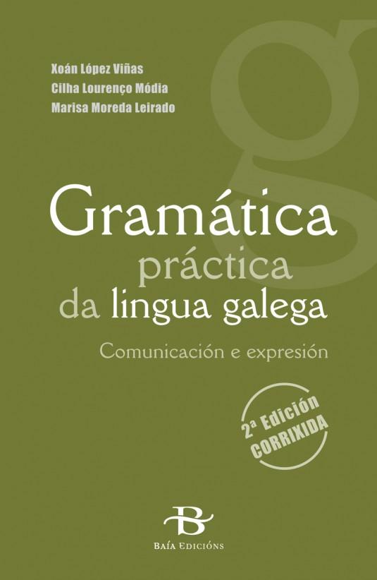 Gramática práctica da lingua galega. Comunicación e expresión