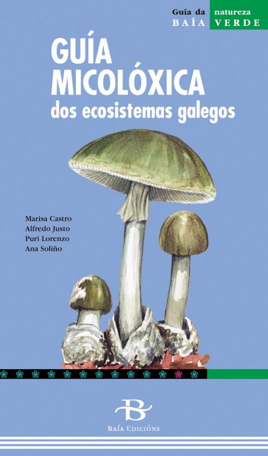 Guía micolóxica dos ecosistemas galegos