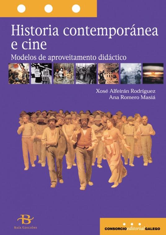 Historia contemporánea e cine. Modelos de aproveitamento didáctico