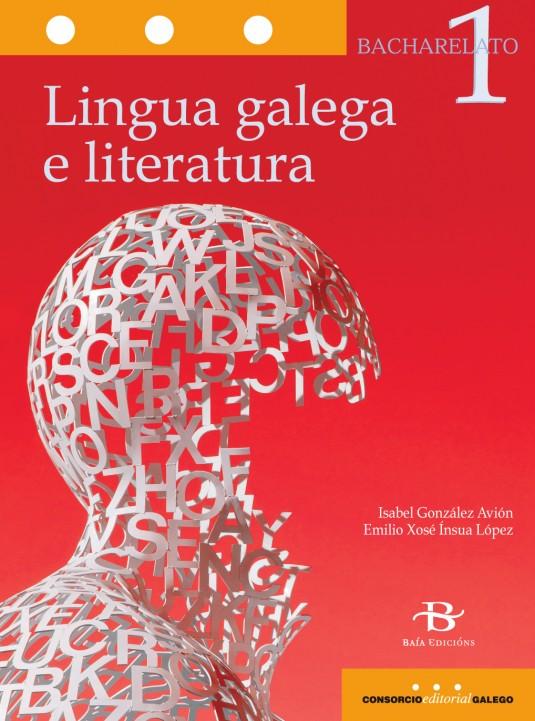 Lingua galega e literatura 1.º Bach. LOMCE
