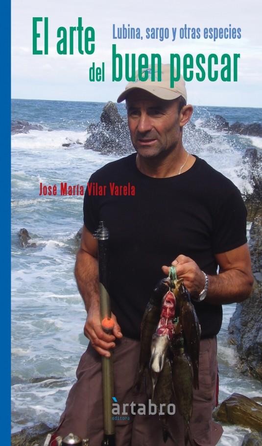 El arte del buen pescar. Lubina, sargo y otras especies