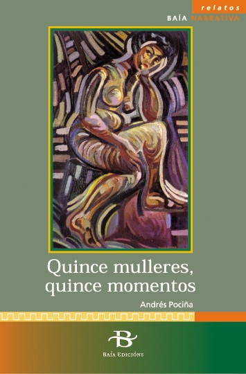 Quince mulleres, quince momentos
