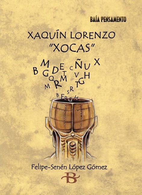 """Xaquín Lorenzo """"Xocas"""""""