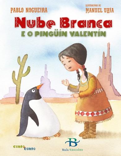 Nube Branca e o pingüín Valentín