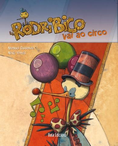 Rodribico vai ao circo
