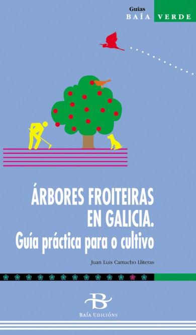 Árbores froiteiras en Galicia. Guía práctica para o cultivo
