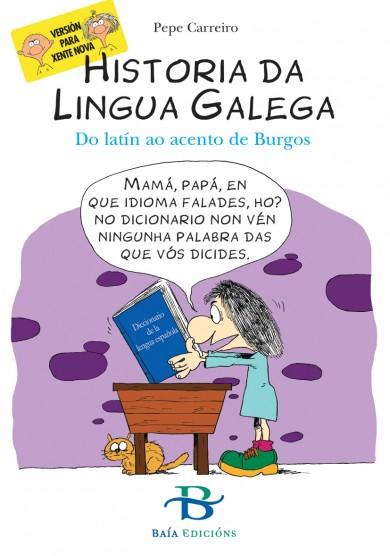 Historia da Lingua Galega. Do latín ao acento de Burgos