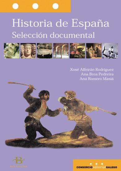Historia de España. Selección documental