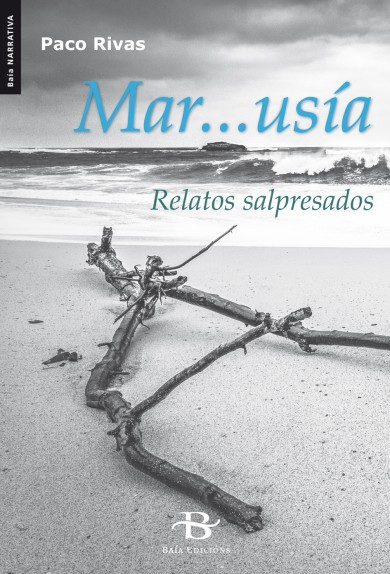 Mar...usía. Relatos salpresados