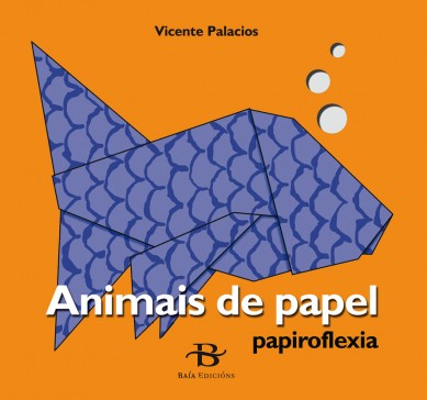 Papiroflexia. Animais de papel