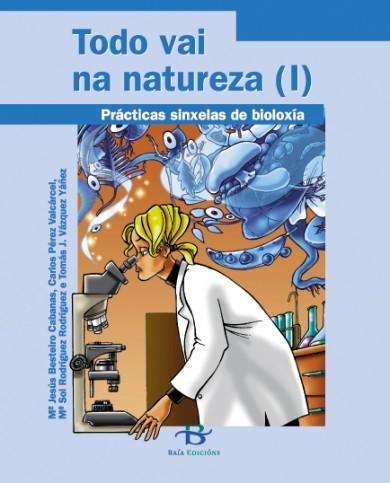 Todo vai na natureza I e II (Prácticas sinxelas de bioloxía)