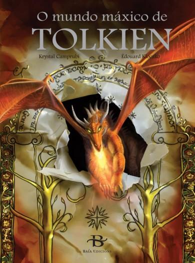 O mundo máxico de Tolkien