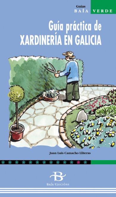 Guía práctica de xardinería en Galicia