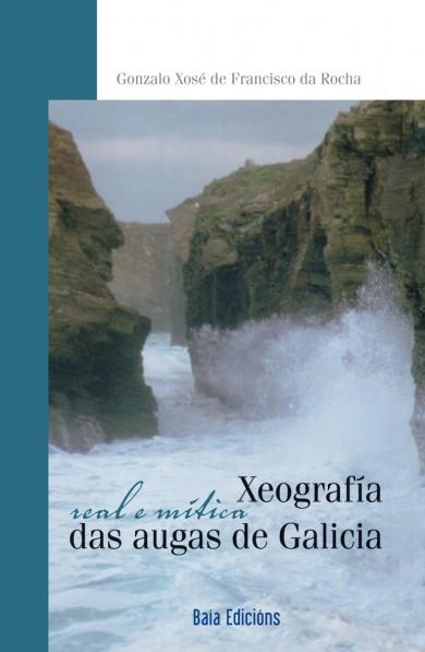 Xeografía real e mítica das augas de Galicia